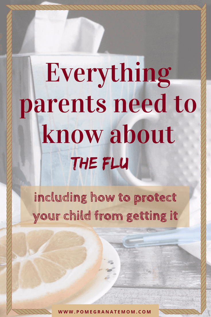 Everything Parents Need to Know about The FLU